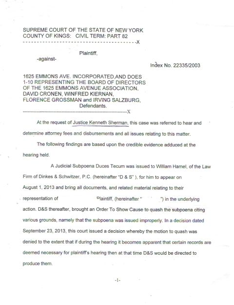 This is the 1st page of the 4/8/14 Senseless Sunshine Decision/Court Order as  she not only lies about demanding Hamel testify, but illegally reverses her own order, and further stupidly records in writing that Dinkes & Schwitzer can choose whom they please in place of Hamel ( we have no doubt that she had input  in that selection). She demonstrates she is a participant in the case-Fixing scams prevalent in the Judiciary, partaking in Obstruction of Justice, additionally wasting more of Petitioners/ Taxpayer's time and money We have for the purposes of protection of the Petitioner crossed out the name. Photo Courtesy of World-New-Media.com